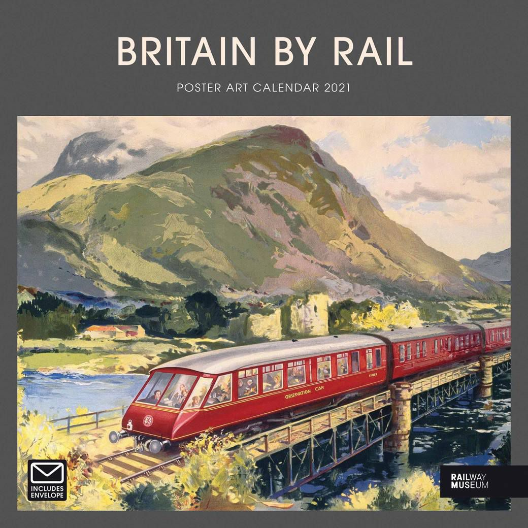 Britain By Rail 2021 Wall Calendar by Carousel Calendars 210400
