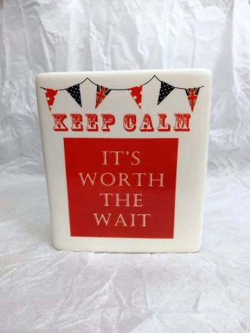 7KC126 'Keep Calm It's Worth The Wait' Ceramic Money Bank