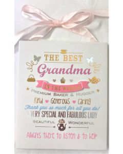 The Best Grandma hanging plaque 13 x 16cm (5 x 6.5 inches) by Signography FL298GM